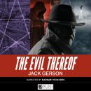 The Evil Thereof Audiobook