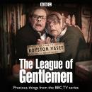 The League of Gentlemen TV Series Collection Audiobook