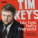 Tim Key's Late Night Poetry Programme: The Complete Series 1-4: The BBC Radio 4 comedy Audiobook