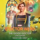 Doctor Who: The Good Doctor: 13th Doctor Novelisation Audiobook