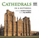 Cathedrals - In a Nutshell