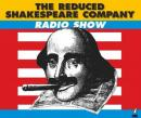 The Reduced Shakespeare Company Radio Show, Volume 2