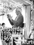J Krishnamurti Amsterdam Fourth Public Talk On 11th May 1969