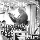 J Krishnamurti 10th may 1969 3rd public talk Amsterdam