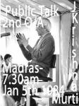 J Krishnamurti Madras   2nd q and a 5th jan 1984 7.30 am