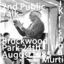 J Krishnamurti  Brockwood First Public Talk 12th September 1985