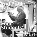 J Krishnamurti Public Talk  In Conversation with Four students Part 2 of 4