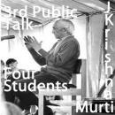 J Krishnamurti Public Talk  In Conversation with Four Students 3 of 4