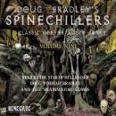 Spinechillers Vol. 9 - Doug Bradley's Classic Horror Audio Books