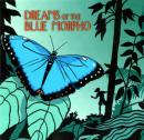 Dreams of the Blue Morpho