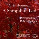 The  Poetry of A. E. Housman I: A Shropshire Lad