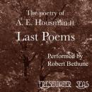 Poetry of A. E. Housman II: Last Poems