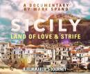 Sicily: Land of Love and Strife Audiobook