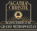 The Jewel Robbery at the Grand Metropolitan Audiobook