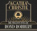 The Million Dollar Bond Robbery Audiobook