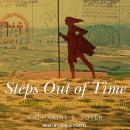 Steps Out of Time: One Woman's Journey on the Camino Audiobook