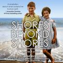 Shores Beyond Shores: From Holocaust to Hope Audiobook
