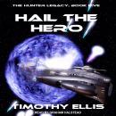 Hail the Hero Audiobook