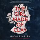 The Girl Made of Clay Audiobook