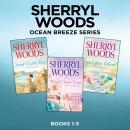 Sherryl Woods Ocean Breeze Series: Books 1-3 Audiobook