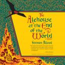 The Alehouse at the End of the World Audiobook