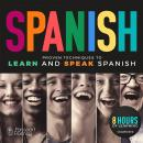 Passport to Spanish: Proven Techniques to Learn and Speak Spanish Audiobook