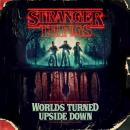 Stranger Things: Worlds Turned Upside Down: The Official Behind-the-Scenes Companion Audiobook