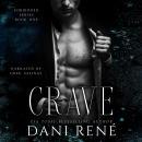 Crave: A Dark Captive Romance Audiobook