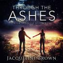 Through the Ashes Audiobook