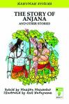 The Story of Anjana and Other Stories