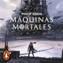 Máquinas mortales (Mortal Engines 1) Audiobook
