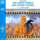 The Happy Prince - and Other Stories
