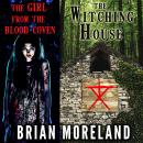 The Witching House + The Girl from the Blood Coven