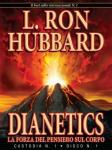 Dianetics: The Modern Science of Mental Health (Italian Edition)