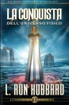 Conquest of the Physical Universe (Italian edition)