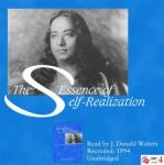 The Essence of Self-Realization: The Wisdom of Paramhansa Yogananda