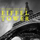 The secret story of the Eiffel Tower