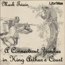 Connecticut Yankee in King Arthurs' Court