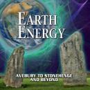 Earth Energy - Avebury To Stonehenge and Beyond
