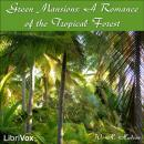 Green Mansions: A Romance of the Tropical Forest