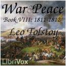 War and Peace, Book 08: 1811-1812