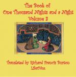 The Book of A Thousand Nights and a Night (Arabian Nights), Volume 03