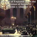 The History of England, from the Accession of James II - (Volume 4, Chapter 18)