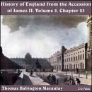 The History of England, from the Accession of James II - (Volume 5, Chapter 23)