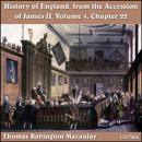 The History of England, from the Accession of James II - (Volume 4, Chapter 22)