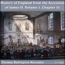 The History of England, from the Accession of James II - (Volume 5, Chapter 25)