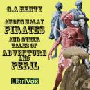 Among Malay Pirates: a Tale of Adventure and Peril