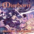 Mistborn: The Final Empire, Book 1 of the Mistborn Series
