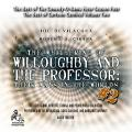 Whithering of Willoughby and the Professor: Their Ways in the Worlds, Vol. 2: The Best of Comedy-O-Rama Hour Season 4