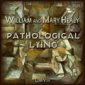 Pathological Lying, Accusation, and Swindling - A Study in Forensic Psychology